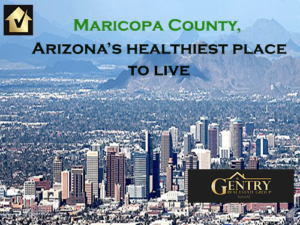 Maricopa County Healthiest Place to Live in Arizona